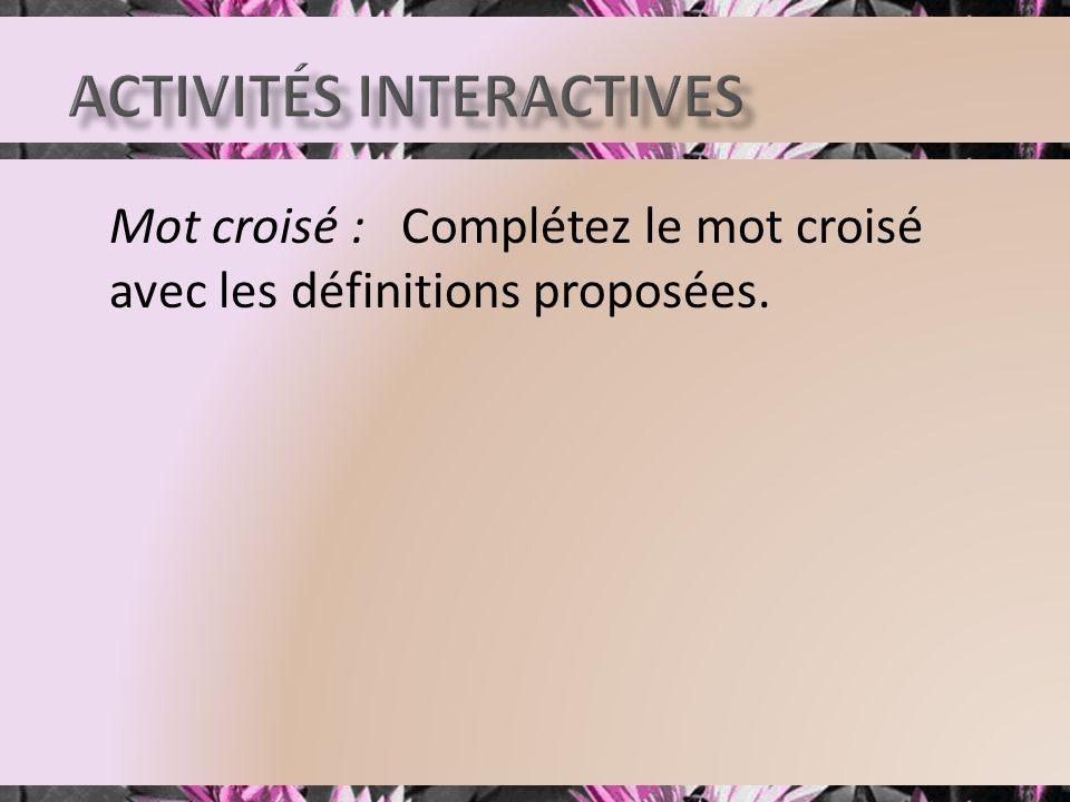 Mot croisé : Complétez le mot croisé avec les définitions proposées.