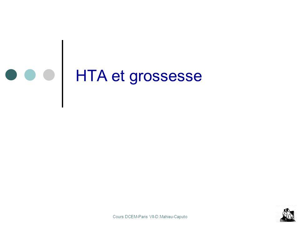 Cours DCEM-Paris VII-D.Mahieu-Caputo HTA et grossesse