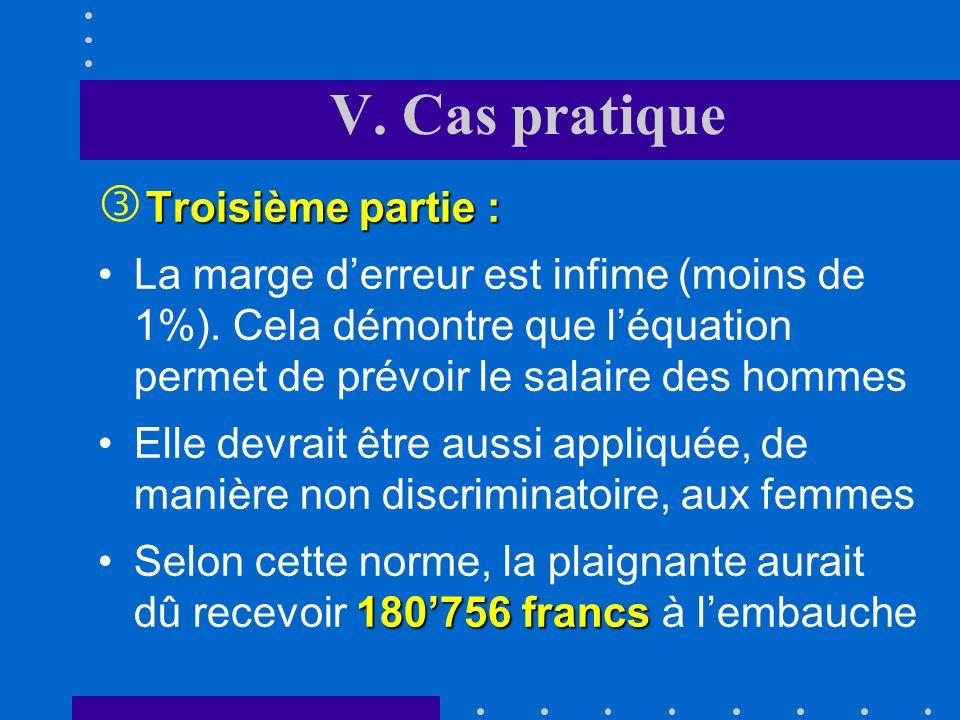 V. Cas pratique Troisième partie : ƒ Troisième partie : 194'531 francsEn utilisant léquation de salaire estimée, on obtient un salaire pour lhomme auq