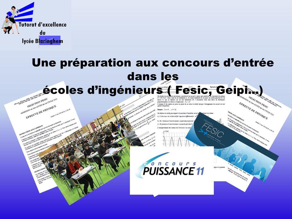 Une préparation aux concours dentrée dans les écoles dingénieurs ( Fesic, Geipi...)
