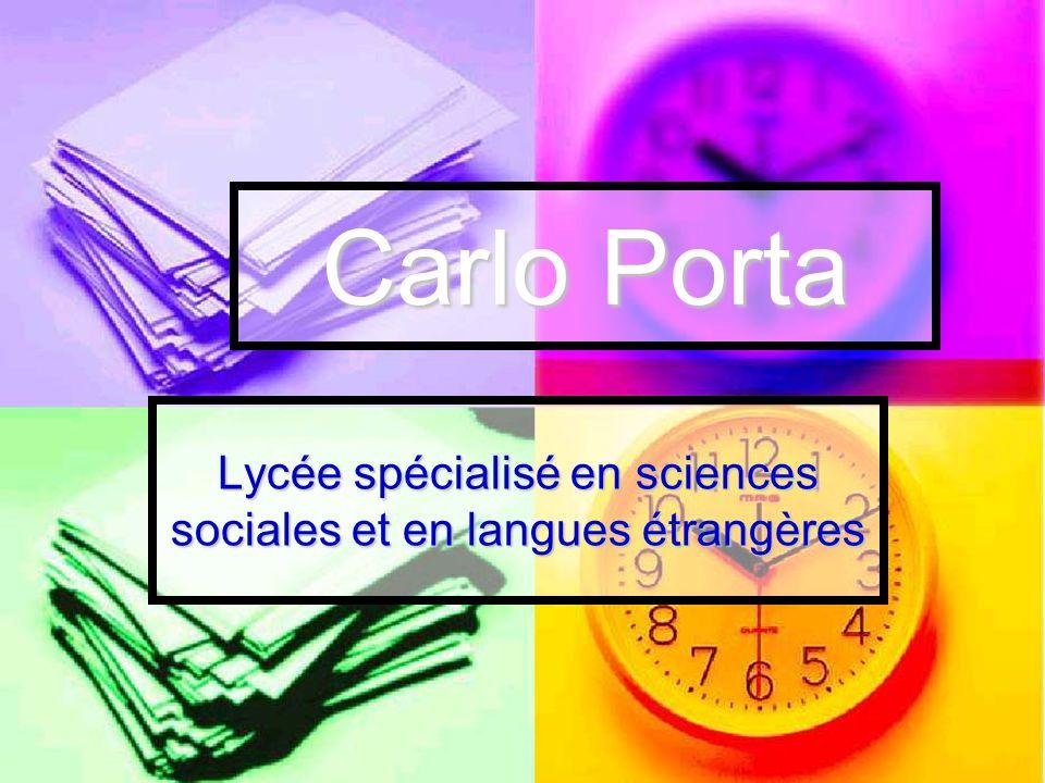 Carlo Porta Lycée spécialisé en sciences sociales et en langues étrangères