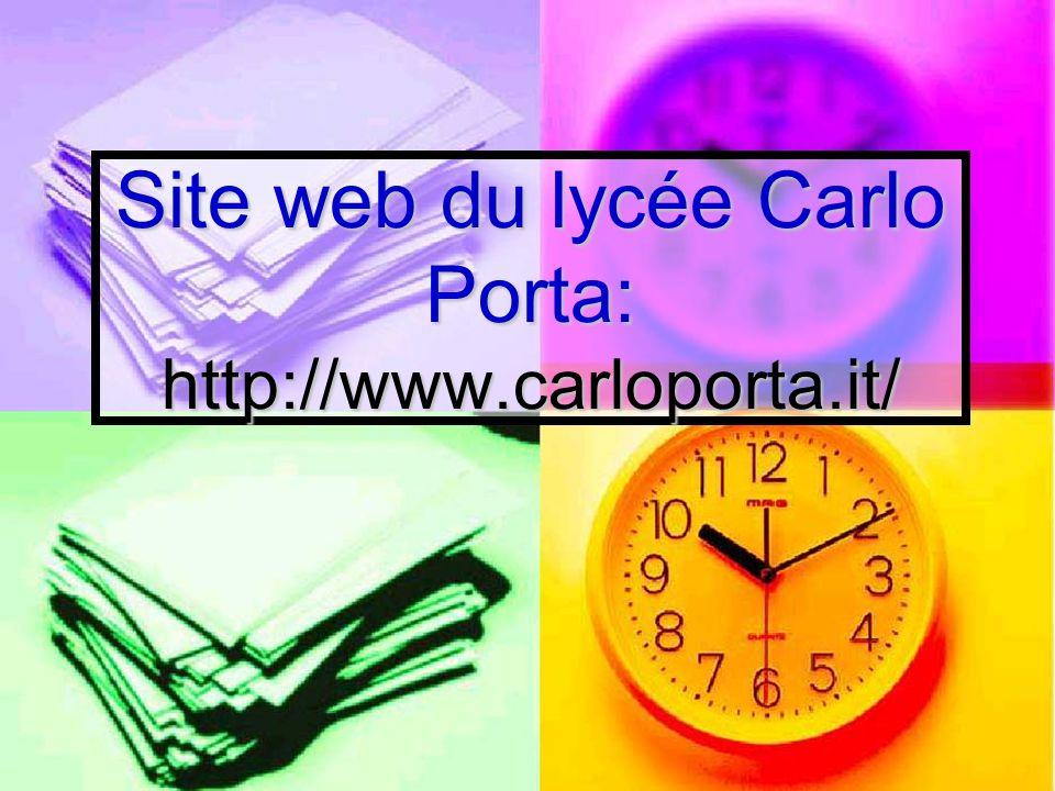 Site web du lycée Carlo Porta: http://www.carloporta.it/