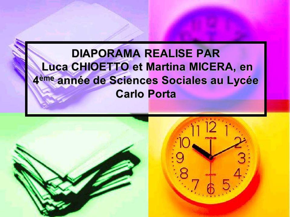 DIAPORAMA REALISE PAR Luca CHIOETTO et Martina MICERA, en 4 ème année de Sciences Sociales au Lycée Carlo Porta