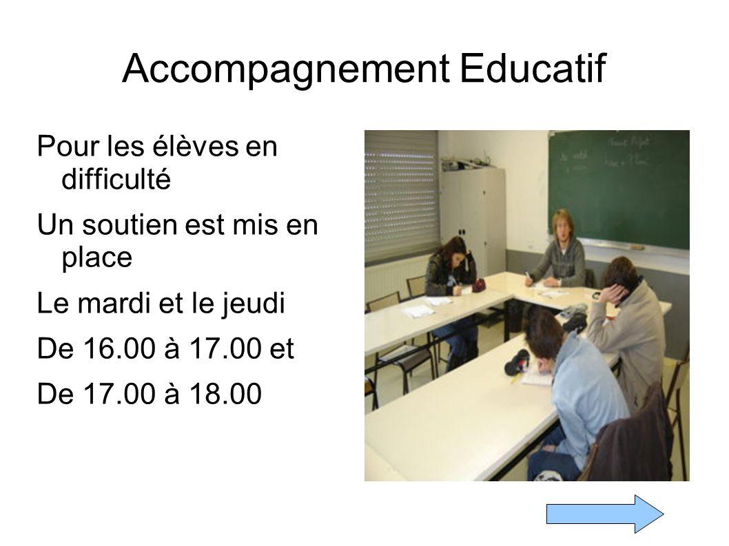 Accompagnement Educatif Pour les élèves en difficulté Un soutien est mis en place Le mardi et le jeudi De 16.00 à 17.00 et De 17.00 à 18.00