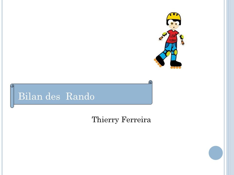 Bilan des Rando Thierry Ferreira