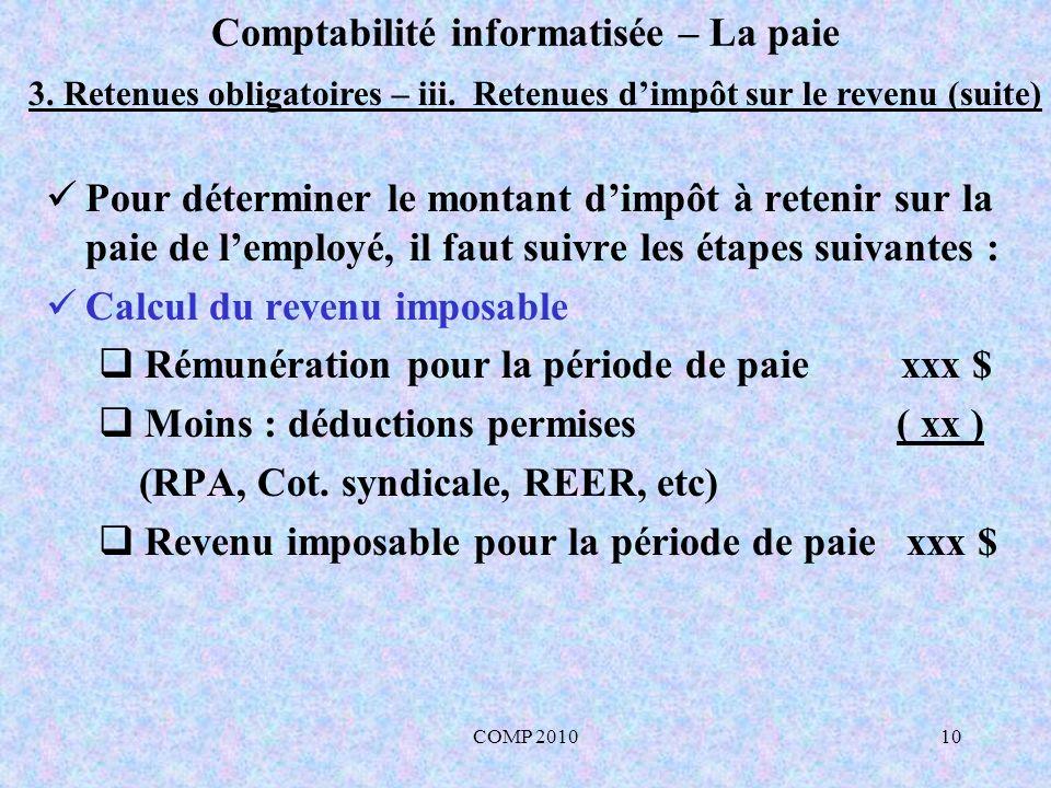 COMP 201010 Comptabilité informatisée – La paie 3.