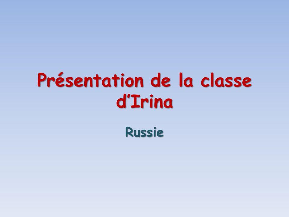 Présentation de la classe dIrina Russie