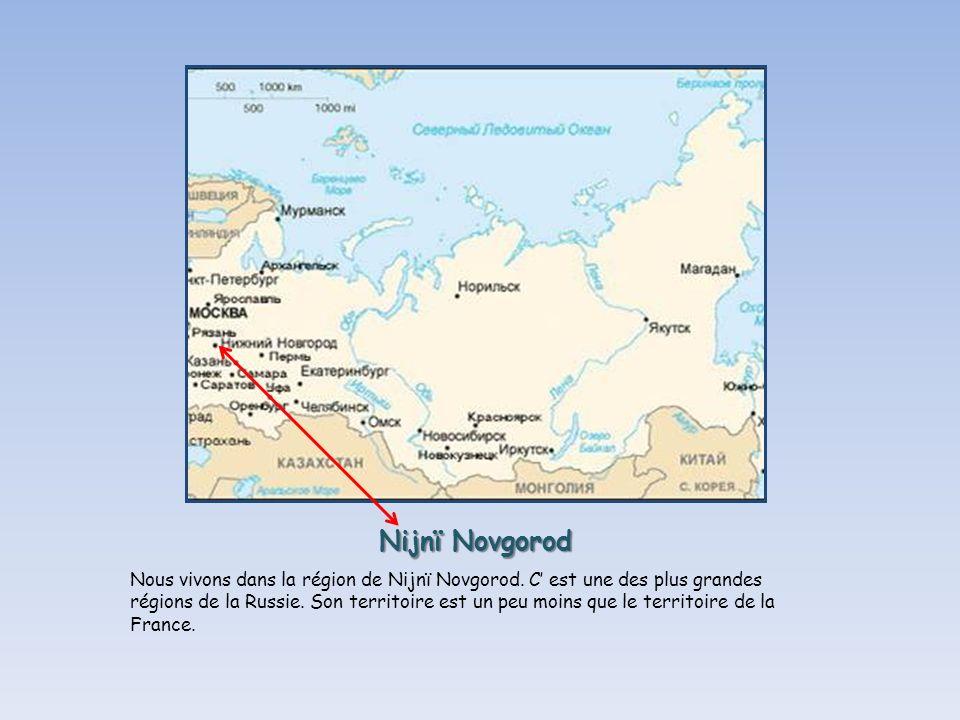 Nijnï Novgorod Nous vivons dans la région de Nijnï Novgorod.