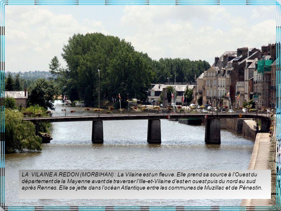LA VILAINE A REDON (MORBIHAN) : La Vilaine est un fleuve.