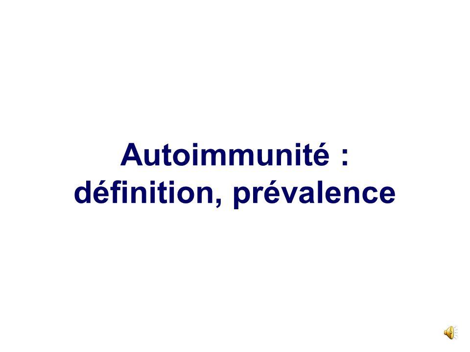 Autoimmunité : définition, prévalence