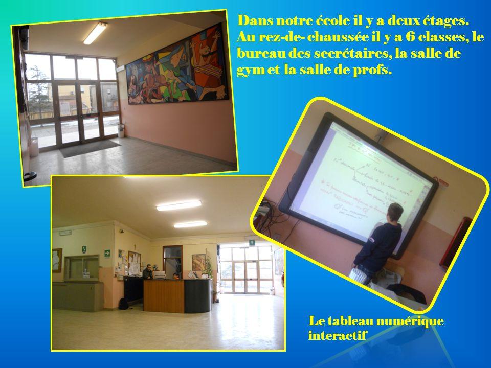 Dans notre école il y a deux étages. Au rez-de- chaussée il y a 6 classes, le bureau des secrétaires, la salle de gym et la salle de profs. Le tableau