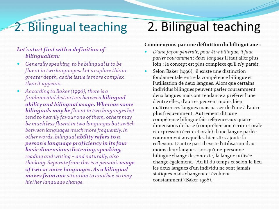 Main aims of bilingual education The main aim of bilingual education is to develop students competencies as highlighted in the primary school curriculum.