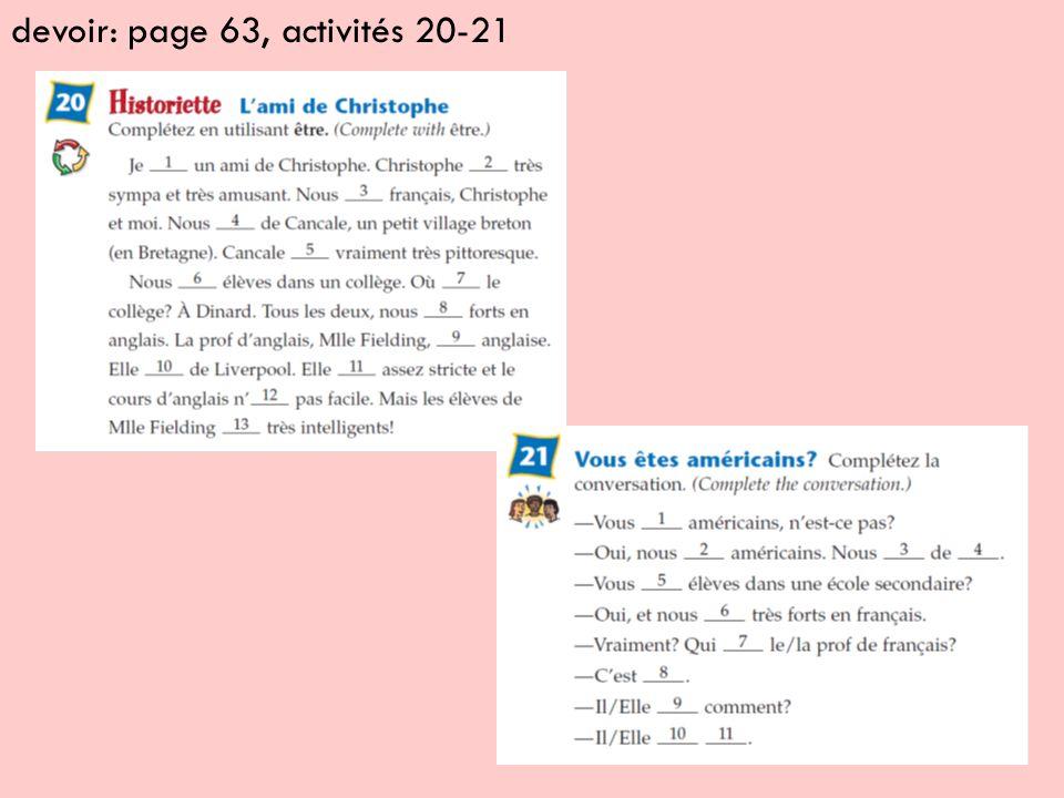 devoir: page 63, activités 20-21