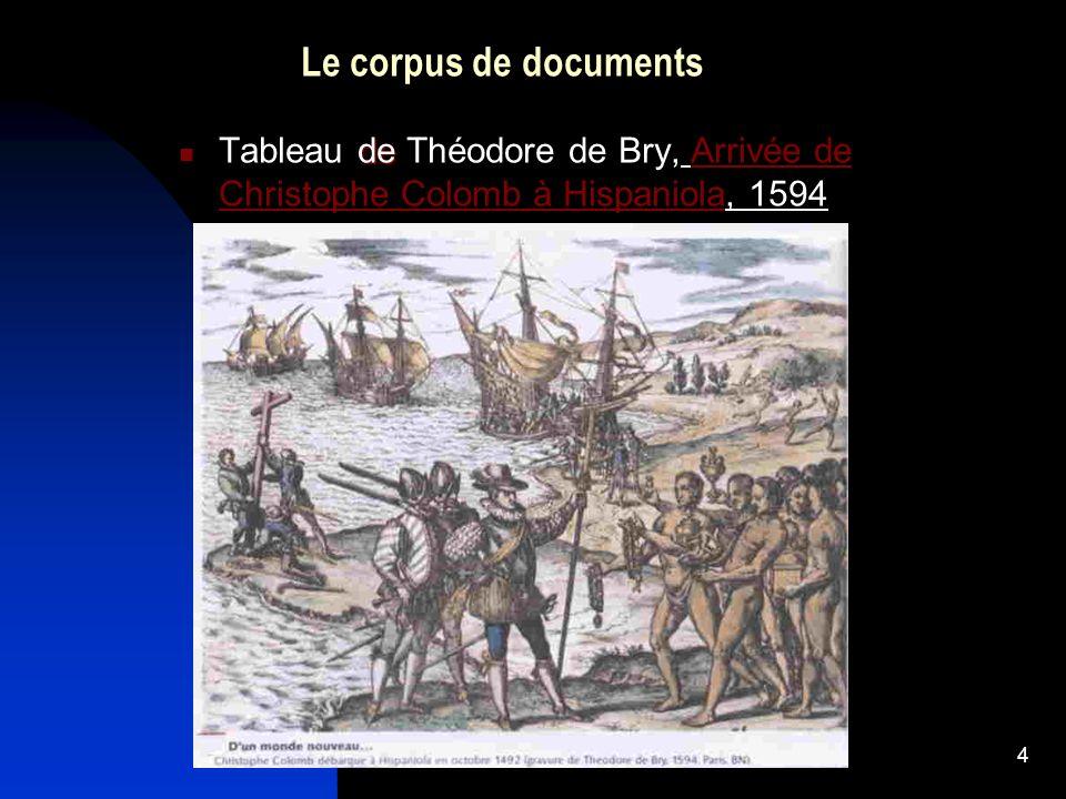4 Le corpus de documents de Tableau de Théodore de Bry, Arrivée de Christophe Colomb à Hispaniola, 1594Arrivée de Christophe Colomb à Hispaniola