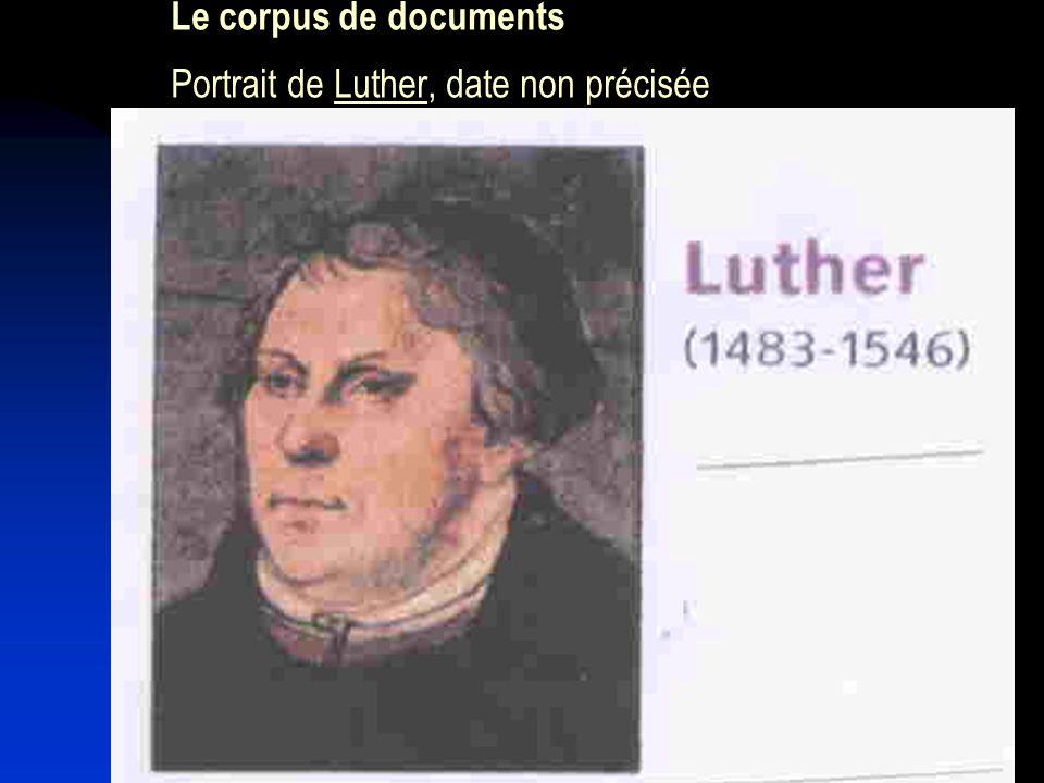 7 Le corpus de documents Portrait de Luther, date non précisée