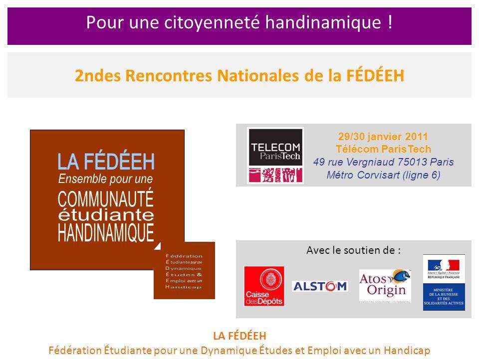 2ndes Rencontres Nationales de la FÉDÉEH Pour une citoyenneté handinamique .