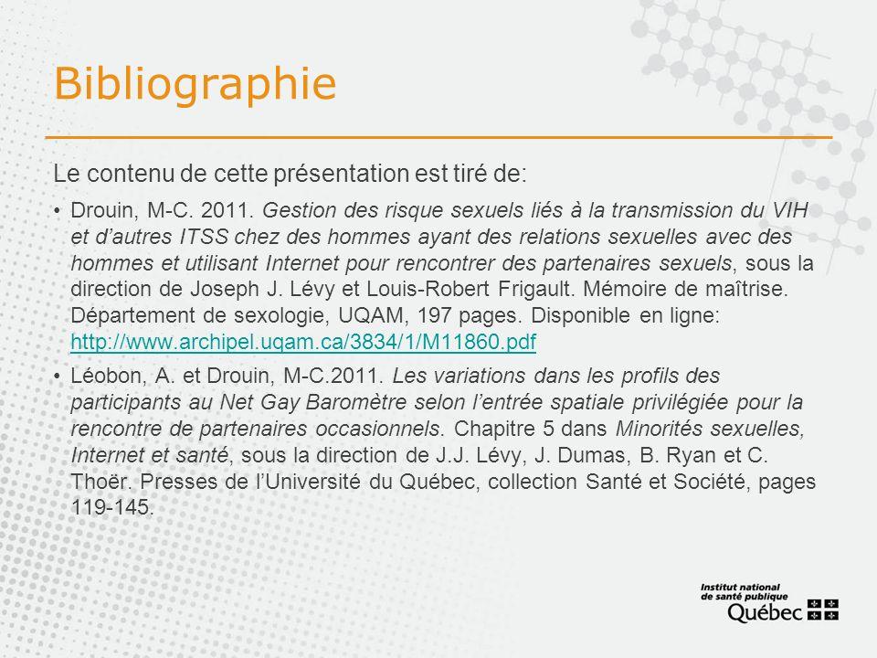 Bibliographie Le contenu de cette présentation est tiré de: Drouin, M-C.