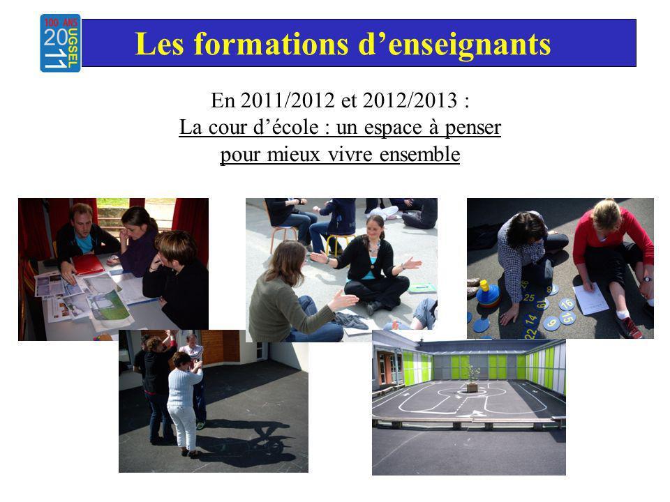 Les formations denseignants En 2011/2012 et 2012/2013 : La cour décole : un espace à penser pour mieux vivre ensemble