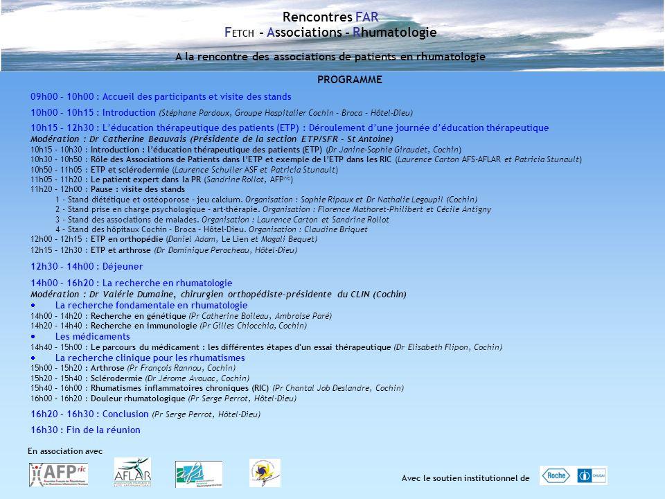 PROGRAMME 09h00 – 10h00 : Accueil des participants et visite des stands 10h00 – 10h15 : Introduction (Stéphane Pardoux, Groupe Hospitalier Cochin – Br
