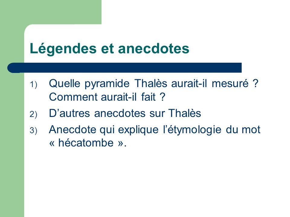 1) Quelle pyramide Thalès aurait-il mesurée .Comment aurait-il fait .