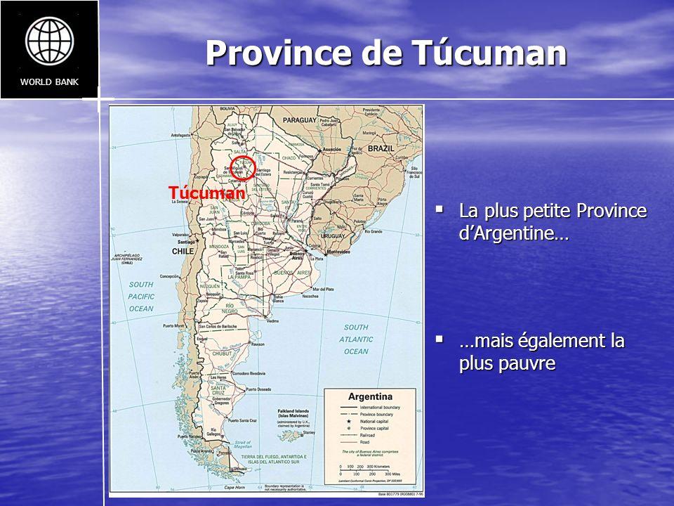 Province de Túcuman La plus petite Province dArgentine… La plus petite Province dArgentine… …mais également la plus pauvre …mais également la plus pau