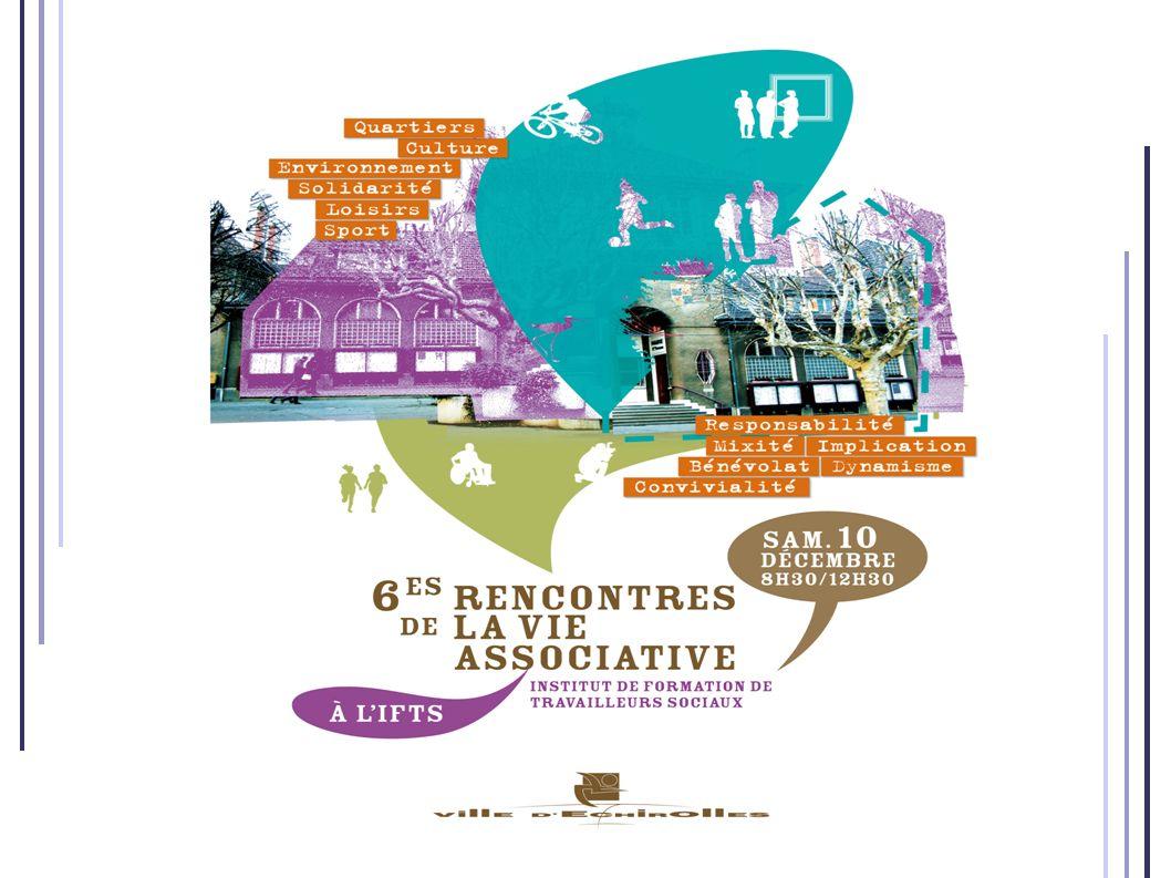 6èmes Rencontres de la Vie Associative Crédit photos Sce Communication – Ville d Echirolles Samedi 10 décembre 2011 - IFTS