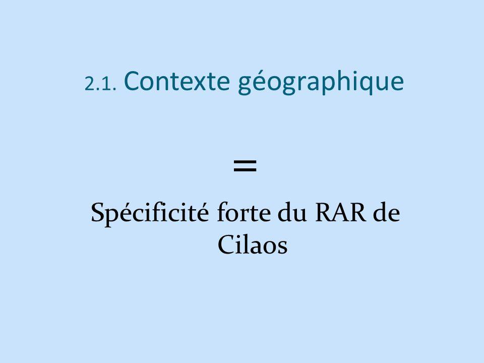 2.1. Contexte géographique = Spécificité forte du RAR de Cilaos