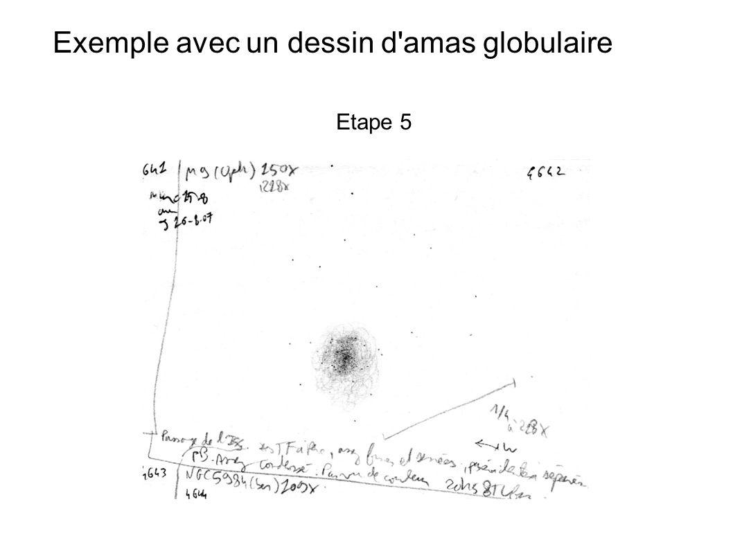 Exemple avec un dessin d'amas globulaire Etape 5