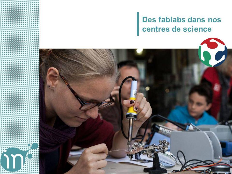 Des fablabs dans nos centres de science