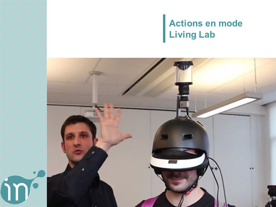 Actions en mode Living Lab