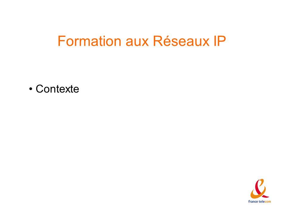 Formation aux Réseaux IP Contexte