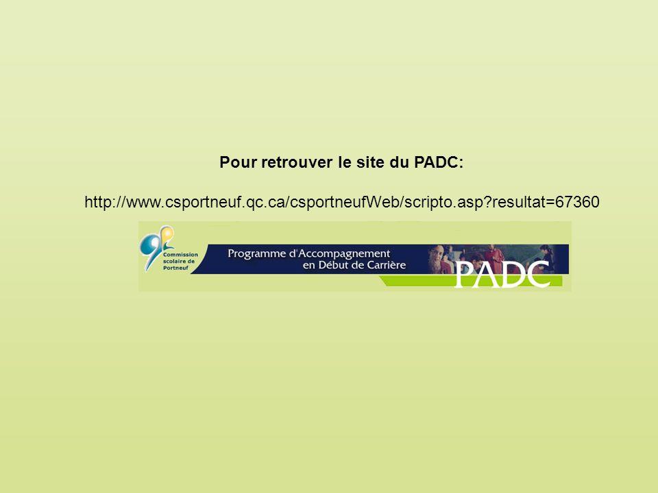 Pour retrouver le site du PADC: http://www.csportneuf.qc.ca/csportneufWeb/scripto.asp?resultat=67360