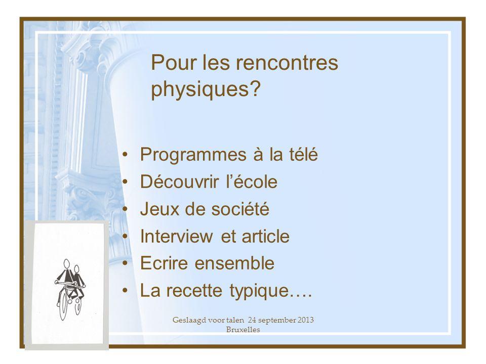 Geslaagd voor talen 24 september 2013 Bruxelles Quelques exemples Quen pensez-vous?