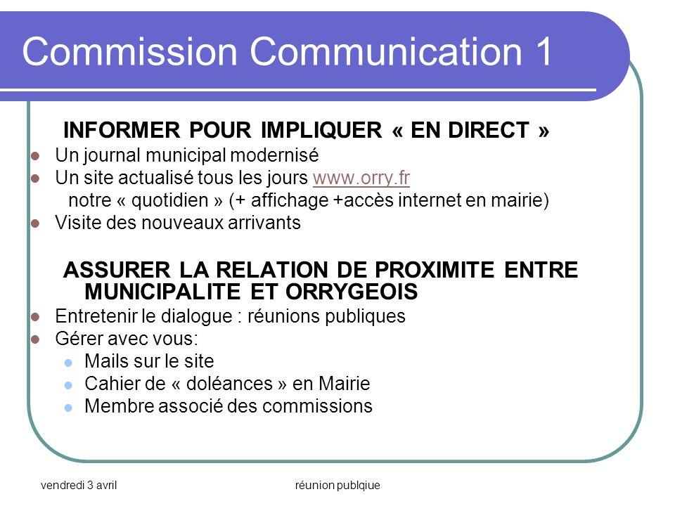 vendredi 3 avrilréunion publqiue Commission Communication 1 INFORMER POUR IMPLIQUER « EN DIRECT » Un journal municipal modernisé Un site actualisé tou