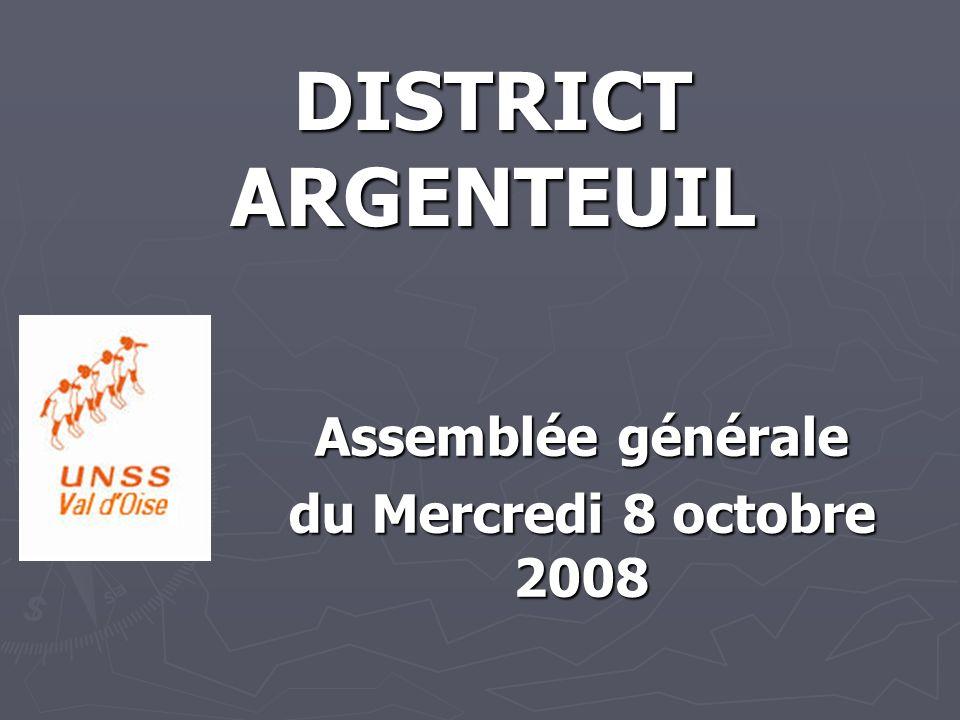 DISTRICT ARGENTEUIL Assemblée générale du Mercredi 8 octobre 2008