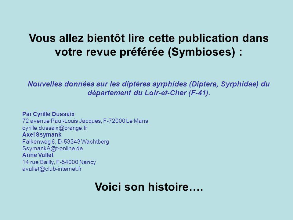 Vous allez bientôt lire cette publication dans votre revue préférée (Symbioses) : Nouvelles données sur les diptères syrphides (Diptera, Syrphidae) du