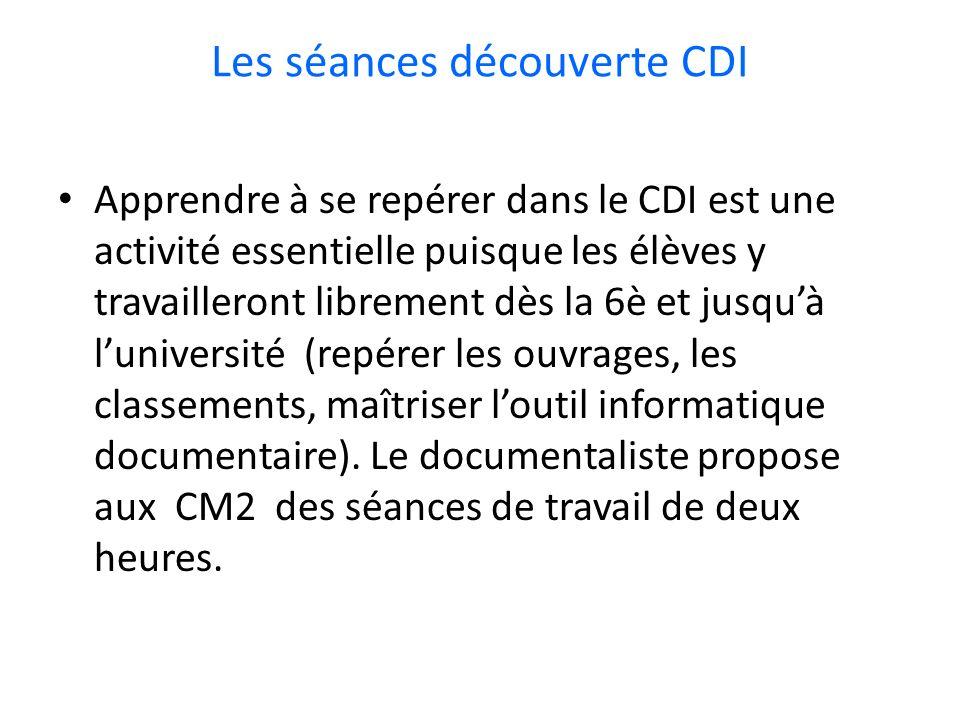 Les séances découverte CDI Apprendre à se repérer dans le CDI est une activité essentielle puisque les élèves y travailleront librement dès la 6è et j