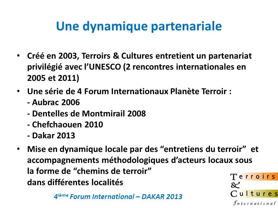 Une dynamique partenariale Créé en 2003, Terroirs & Cultures entretient un partenariat privilégié avec lUNESCO (2 rencontres internationales en 2005 e