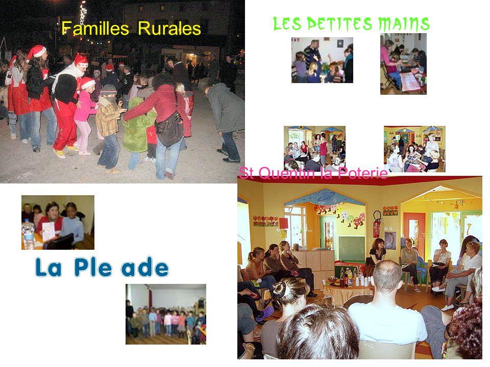 St Quentin la Poterie Les Petites Mains Familles Rurales La Pleïade