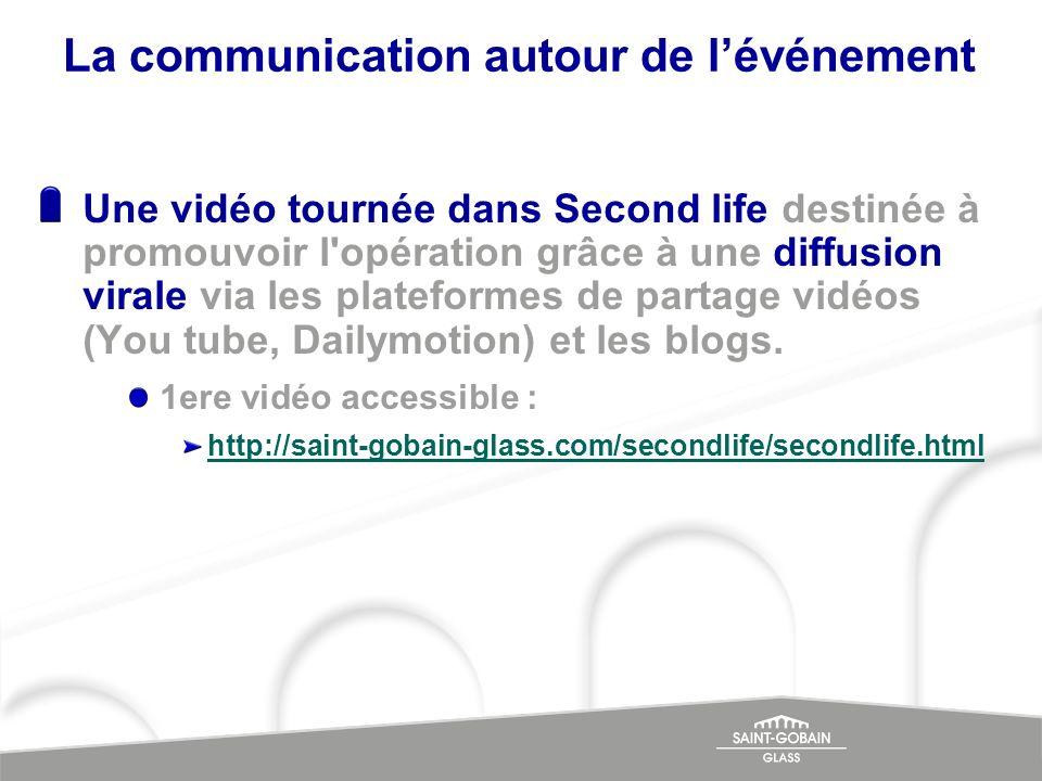 Une vidéo tournée dans Second life destinée à promouvoir l'opération grâce à une diffusion virale via les plateformes de partage vidéos (You tube, Dai