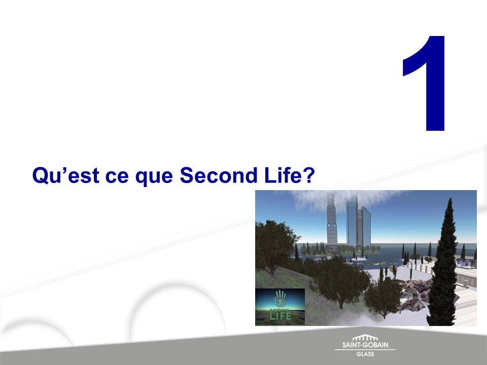 1 Quest ce que Second Life?