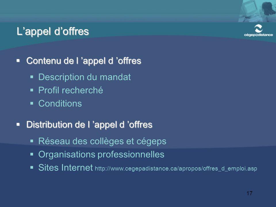 17 Contenu de l appel d offres Contenu de l appel d offres Description du mandat Profil recherché Conditions Distribution de l appel d offres Distribu