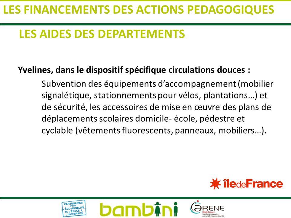 Yvelines, dans le dispositif spécifique circulations douces : Subvention des équipements daccompagnement (mobilier signalétique, stationnements pour v