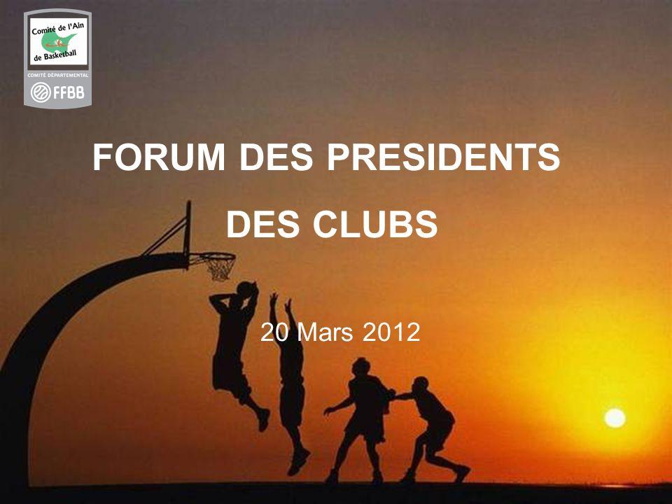 1 FORUM DES PRESIDENTS DES CLUBS 20 Mars 2012
