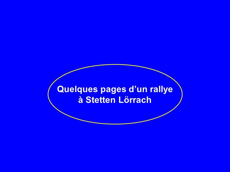 Quelques pages dun rallye à Stetten Lörrach