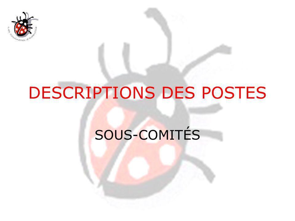 DESCRIPTIONS DES POSTES SOUS-COMITÉS