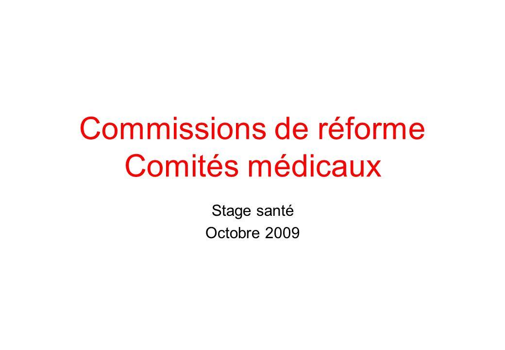 Commissions de réforme Comités médicaux Stage santé Octobre 2009