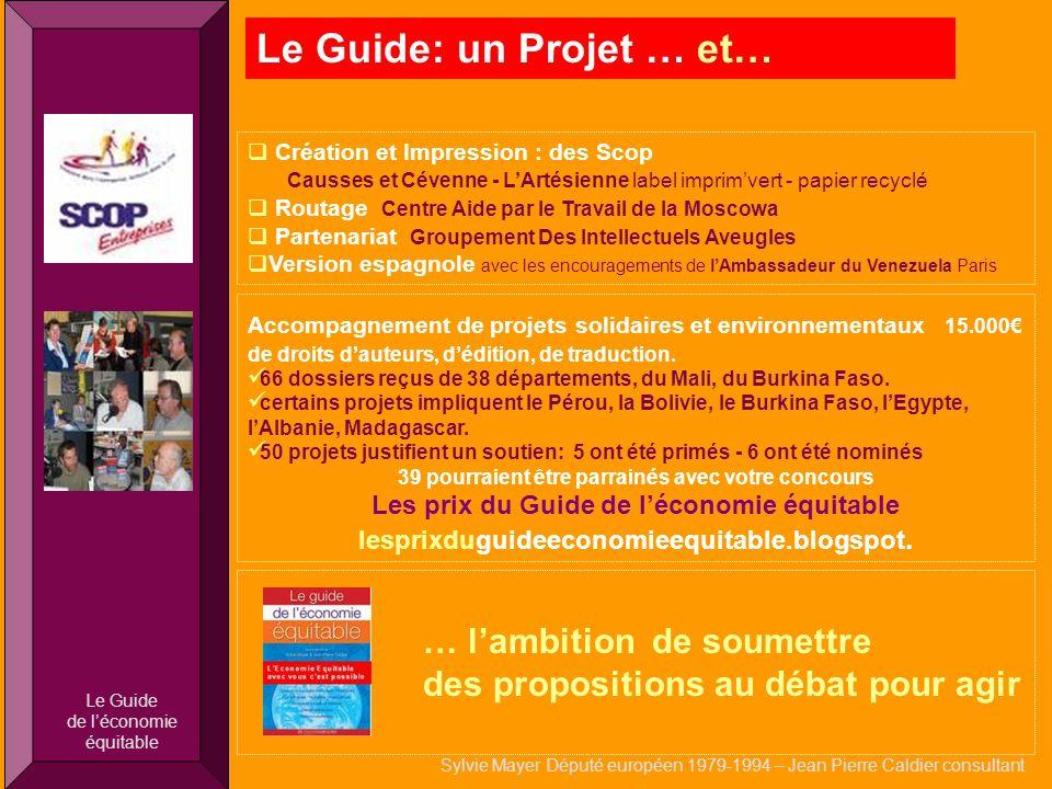 q Le Guide: un Projet … et… Création et Impression : des Scop Causses et Cévenne - LArtésienne label imprimvert - papier recyclé Routage Centre Aide p