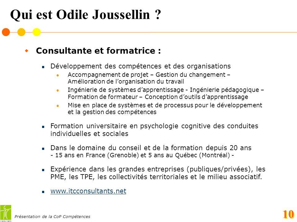 Présentation de la CoP Compétences 10 Qui est Odile Joussellin .