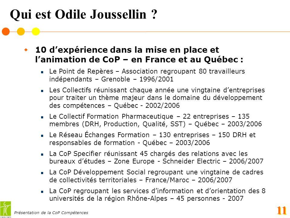 Présentation de la CoP Compétences 11 Qui est Odile Joussellin .